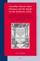 Cornelius Henrici Hoen (Honius) and his Epistle on the Eucharist (1525) - Bart Jan Spruyt