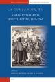 A Companion to Anabaptism and Spiritualism, 1521-1700 - James Stayer; John Roth