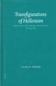 Transfigurations of Hellenism - Laszlo Toeroek