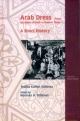 Arab Dress, a Short History: From the Dawn of Islam to Modern Times (Themes in Islamic Studies)