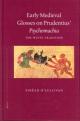 Early Medieval Glosses on Prudentius' Psychomachia - Sinead O'Sullivan