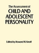 Assessment of Child and Adolescent Personality