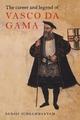 The Career and Legend of Vasco Da Gama