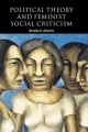 Political Theory and Feminist Social Criticism - Brooke A. Ackerly