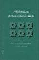 Philodemus and the New Testament World - John Fitzgerald; Dirk Obbink; Glenn Holland