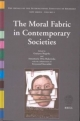 The Moral Fabric in Contemporary Societies - Grazyna Skapska; Annamaria Orla-Bukowska; Krzysztof Kowalski