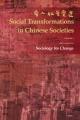 Social Transformations in Chinese Societies - Yanjie Bian; Kwok-Bun Chan; Tak-Sing Cheung