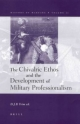 The Chivalric Ethos and the Development of Military Professionalism - D. J. B. Trim