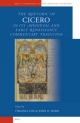 The Rhetoric of Cicero in its Medieval and Early Renaissance Commentary Tradition - Virginia Cox; John O. Ward