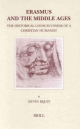 Erasmus and the Middle Ages - Istvan P. Bejczy