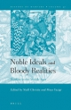 Noble Ideals and Bloody Realities - Niall Christie; Maya Yazigi