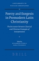 Poetry and Exegesis in Premodern Latin Christianity - Willemien Otten; Karla Pollmann