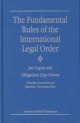 The Fundamental Rules of the International Legal Order - Christian Tomuschat; Jean Marc Thouvenin