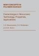 Elementorganic Monomers - L. M. Khananashvili; O. V. Mukbaniani; Gennady Zaikov