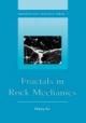 Fractals in Rock Mechanics - Heping Xie