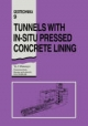 Tunnels with In-situ Pressed Concrete Lining - Y.I. Marennyi