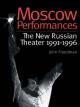 Moscow Performances - John Freedman