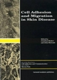 Cell Adhesion and Migration in Skin Disease - Jonathan Barker; John McGrath; Jonathan Barker; John McGrath
