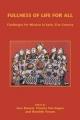 Fullness of Life for All - Inus Daneel; Charles E. Van Engen; Hendrik M. Vroom