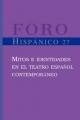 Mitos e identidades en el teatro espanol contemporaneo - Maria Francisca Vilches De Frutos