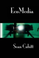EcoMedia - Sean Cubitt