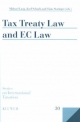 Tax Treaty Law and EC Law - Dr. Michael Lang; Josef Schuch; Claus Staringer