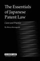 The Essentials of Japanese Patent Law - Hiroya Kawaguchi