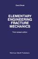 Elementary engineering fracture mechanics - D. Broek