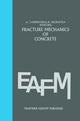 Fracture mechanics of concrete: Material characterization and testing - Alberto Carpinteri; Anthony R. Ingraffea