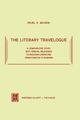 The Literary Travelogue - R.K. Wilson