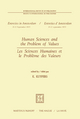 Human Sciences and the Problem of Values / Les Sciences Humaines Et Le Probleme Des Valeurs - K. Kuypers
