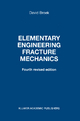 Elementary Engineering Fracture Mechanics - D. Broek