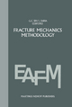 Fracture mechanics methodology - George C. Sih; L. Faria