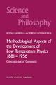 Methodological Aspects of the Development of Low Temperature Physics 1881-1956 - Kostas Gavroglu; Yorgos Goudaroulis