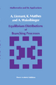Equilibrium Distributions of Branching Processes (Mathematics and its Applications, Band 34)