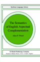 The Semantics of English Aspectual Complementation - Alice F. Freed