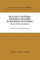 Multiple Criteria Decision Analysis in Regional Planning - Fumiko Seo; Masatoshi Sakawa