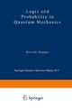 Logic and Probability in Quantum Mechanics - Patrick Suppes