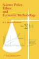 Science Policy, Ethics, and Economic Methodology - Kristin Shrader-Frechette