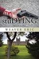 Studying - Weaver Eric