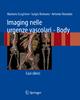 Imaging Nelle Urgenze Vascolari - Body