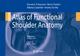 Atlas of Functional Shoulder Anatomy
