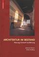 Architektur im Bestand - Stefan Breitling;  Johannes Cramer