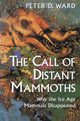 The Call of Distant Mammoths - Peter D. Ward