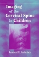 Imaging of the Cervical Spine in Children