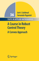 Course in Robust Control Theory