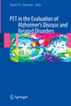 PET in the Evaluation of Alzheimer''s Disease and Related Disorders