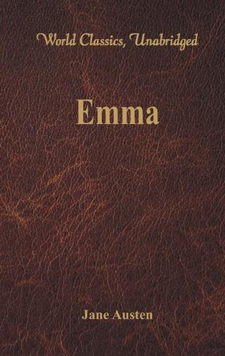 Emma (World Classics, Unabridged) - Jane Austen