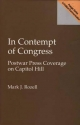 In Contempt of Congress - Mark J. Rozell