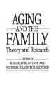 Handbook of Aging and the Family - Rosemary Blieszner; Victoria Hilkevitch Bedford